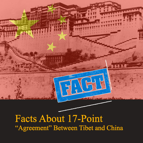 "Facts About 17-Point ""Agreement"" Between Tibet and China"