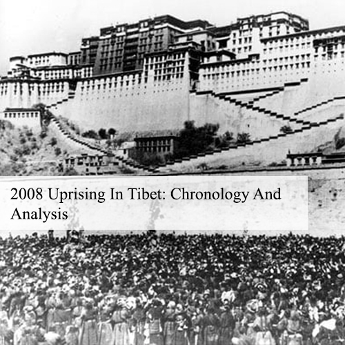 2008 Uprising In Tibet: Chronology And Analysis