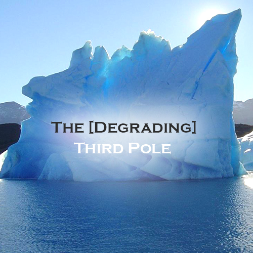 The [Degrading] Third Pole