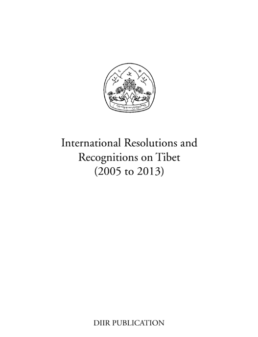International Resolutions & Recognitions on Tibet 2005-2013