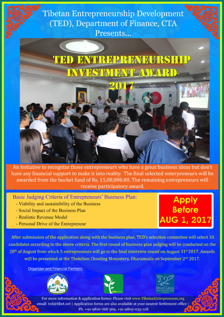 Ted Is An Initiative Of The Central Tibetan Administration Cta Mobilizing And Amplifying The Tibetan Entrepreneurial Spirit By Fostering Nurturing